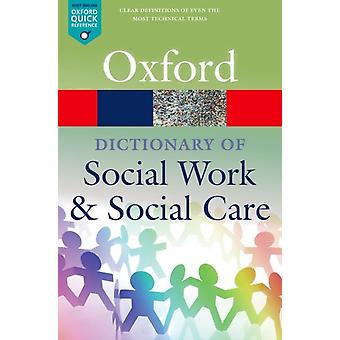 Dictionary of Social Work and Social Care by John Harris
