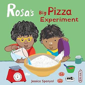 Rosa's Big Pizza Experiment by Jessica Spanyol - 9781786283610 Book
