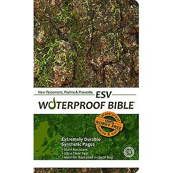 Waterproof New Testament with Psalms and ProverbsESVTree Bark by Created by Bardin amp Marsee Publishing