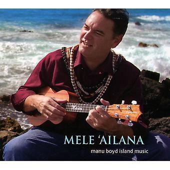 Manu Boyd - Mele Ailana [CD] USA import