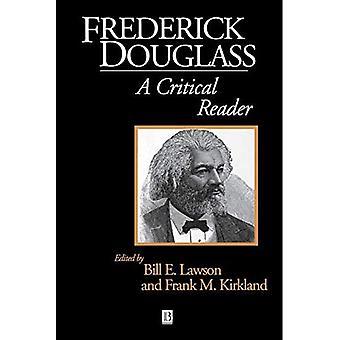Frederick Douglass: A Critical Reader (Blackwell Critical Reader)
