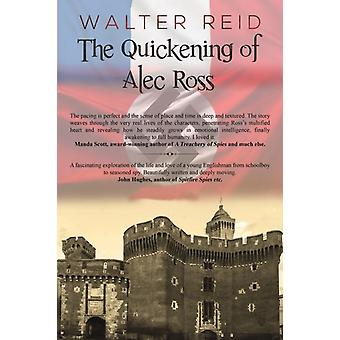 The Quickening of Alec Ross by Walter Reid