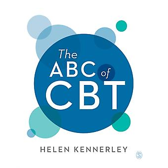 The ABC of CBT by Kennerley & Helen
