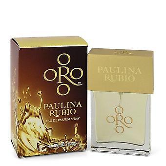 Oro Paulina Rubio Eau De Parfum Spray By Paulina Rubio 1 oz Eau De Parfum Spray