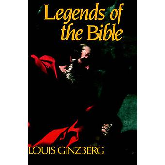The Legends of the Bible by Louis Ginzberg - 9780827604049 Book