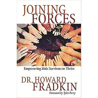 Sammenføjning kræfter - Bemyndigelse mandlige overlevende til at trives ved Howard Fradkin