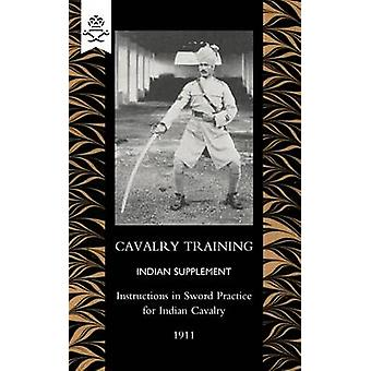Cavalry Training Indian SupplementInstructions for Sword Practice for