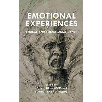 Emotional Experiences Ethical and Social Significance