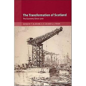 The Transformation of Scotland by Edited by Tom M Devine & Edited by Clive H Lee & Edited by George C Peden