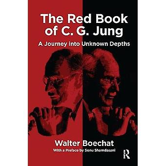 The Red Book of CG Jung A Journey into Unknown Depths
