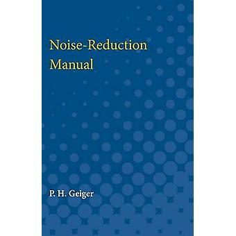 NoiseReduction Manual by P.H. Geiger