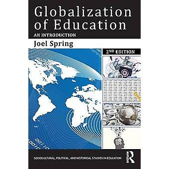 Globalization of Education par Spring & Joel Queens College et le Graduate Center de la City University of New York & USA