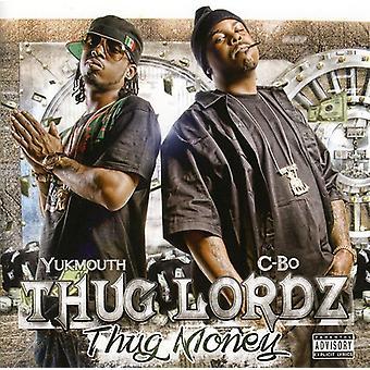 Thug Lordz - Thug Money [CD] USA import