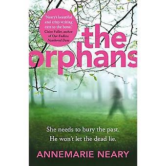 Die Waisen von Annemarie Neary - 9780099592594 Buch
