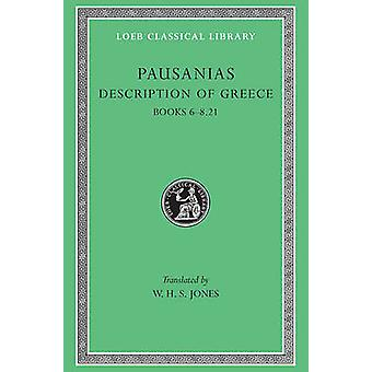 Opis Grecja - v. 3 - Bks.VI-VIII - xxi przez Pauzaniasz - W. H. S