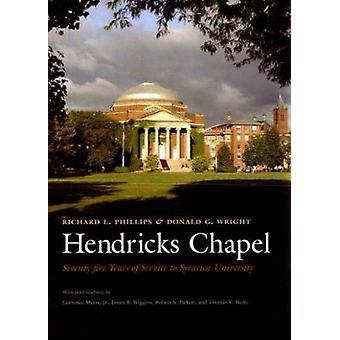 Hendricks Chapel - siedemdziesiąt pięć lat serwisu do Syracuse Univerist
