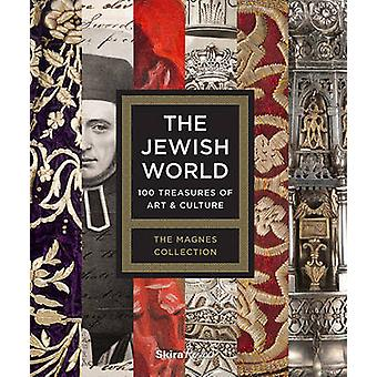 The Jewish World - 100 Treasures of Art and Culture by Alla Efimova -