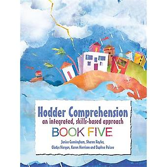 Hodder Comprehension - An Integrated - Skills-based Approach Book 5 - B