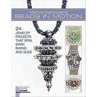 Marcia DeCoster's Beads in Motion - 24 Jewelry Projects That Spin - Sw