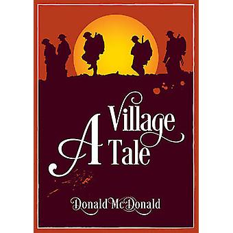 A Village Tale by Donald McDonald - 9781858585352 Book
