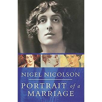 Portrait of a Marriage - Vita Sackville-West and Harold Nicolson by Ni