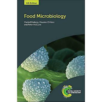 Elintarvikemikrobiologian (4 uusi painos) Martin Ray Adams - Maurice O.