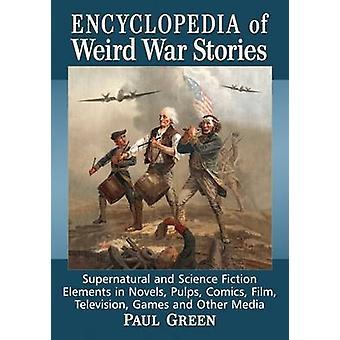 Encyclopedia of Weird War Stories - Supernatural and Science Fiction E