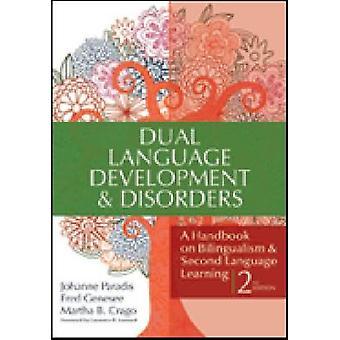 Dubbele taal & ontwikkelingsstoornissen - een handboek over tweetaligheid en