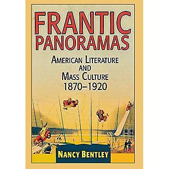 Kiihkeä panoraamat: Amerikan kirjallisuus ja massakulttuurin, 1870-1920