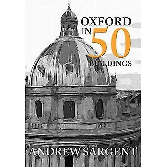 Oxford in 50 Buildings