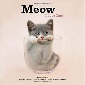 Miaou: I Love Cats hc