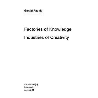 Usines de connaissances, Industries de la créativité (Semiotext(e) / Intervention série)