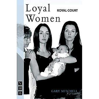 Loyal Women