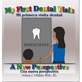 Min første Dental besøg: Et nyt perspektiv - Mi Primera Visita Dental - Una Nueva Perspectiva