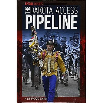The Dakota Access Pipeline (Special Reports Set 3)
