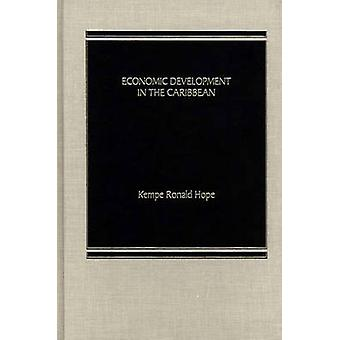 Economic Development in the Caribbean. by Hope & Kempe