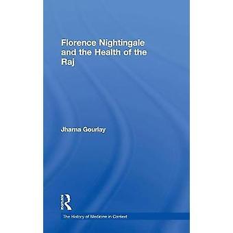 Florence Nightingale ja Raj jäseneltä Gourlay & Jharna terveys
