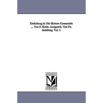 Diskriminierungsschutz im sterben kannst Geometrie... Von F. Klein. Ausgearb. Von p. Schilling. Bd. 1 von Klein & Felix