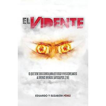 El Vidente av Perez & Eduardo y. Elizabeth