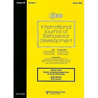 Internationella tidskriften av beteendemässiga utveckling volym 29 specialnummer Dyadiska och koncernen perspektiv på nära relationer nummer 2 av Laursen & Brett