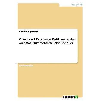 Operational Excellence. Verifiziert an den Automobilunternehmen BMW und Audi by Ritter & Arthur