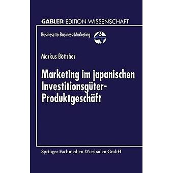 Markkinointi im japanischen jäseneltä Bttcher & InvestitionsgterProduktgeschft