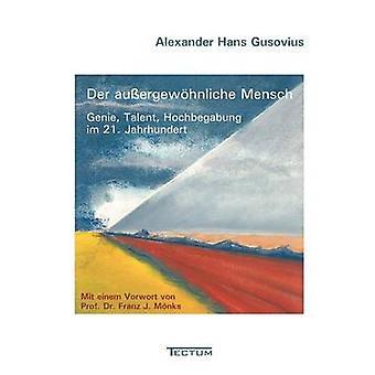 Der auergewhnliche Mensch by Gusovius & Alexander Hans