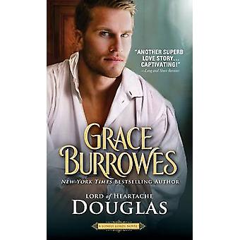 Douglas - Lord of Heartache by Grace Burrowes - 9781492638636 Book