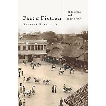 Fact in Fiction - 1920s China and Ba Jin's Family by Kristin Stapleton