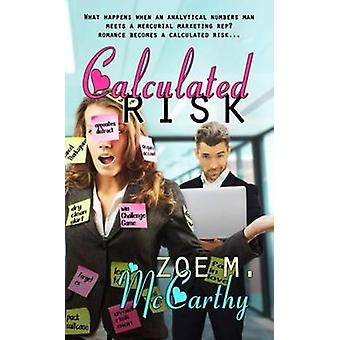 Calculated Risk by Zoe M. McCarthy - 9781611163568 Book
