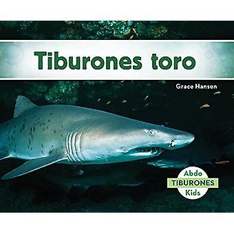 Tiburones Toro (Sand Tiger Sharks) by Grace Hansen - 9781624027116 Bo