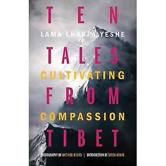 Ten Tales from Tibet - Cultivating Compassion - 9781782405283 Book