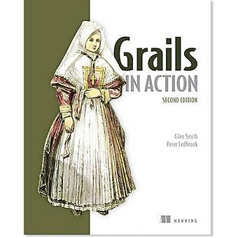 Grails in Action by Glen Smith - Peter Ledbrook - 9781617290961 Book
