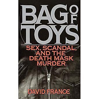 Sac de jouets: Sexe, Scandale, et le meurtre masque de la mort